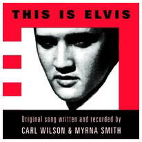 Carl Wilson and Myrna Smith - This IS Elvis